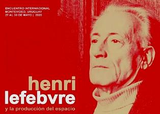 Convocatoria abierta para el Encuentro Internacional Henri Lefebvre y la producción del espacio