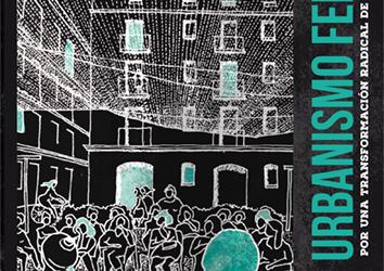 Nuevo libro: «Urbanismo Feminista: Por una transformación radical de los espacios de vida»