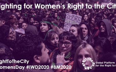 Fighting for Women's Right to the City at IWD 2020!