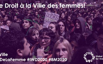 La lutte pour le Droit des femmes à la Ville continue le 8M 2020!