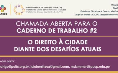Chamada aberta para o Caderno de Trabalho #2: O direito à cidade diante dos desafios atuais