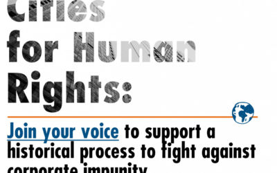 The GPR2C supports the call for a Binding Treaty on Transnational Corps. and Human Rights