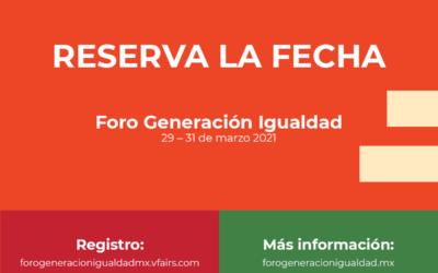 Foro Generación Igualdad: Ciudad de México