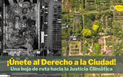 Derecho a la Ciudad: una hoja de ruta para la Justicia Climática