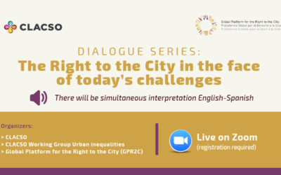 """Dialogue series """"The Right to the City in the face of today's challenges"""""""