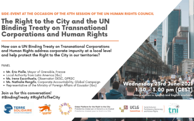 The Right to the City and the UN Binding Treaty on Transnational Corporations and Human Rights