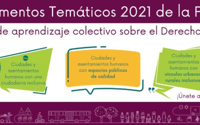 Documentos Temáticos 2021: Una experiencia de aprendizaje colectivo sobre el Derecho a la Ciudad