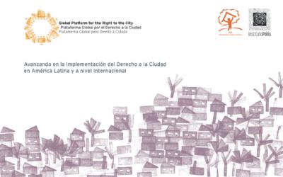 Avanzando en la Implementación del Derecho a la Ciudad en América Latina y a nivel Internacional