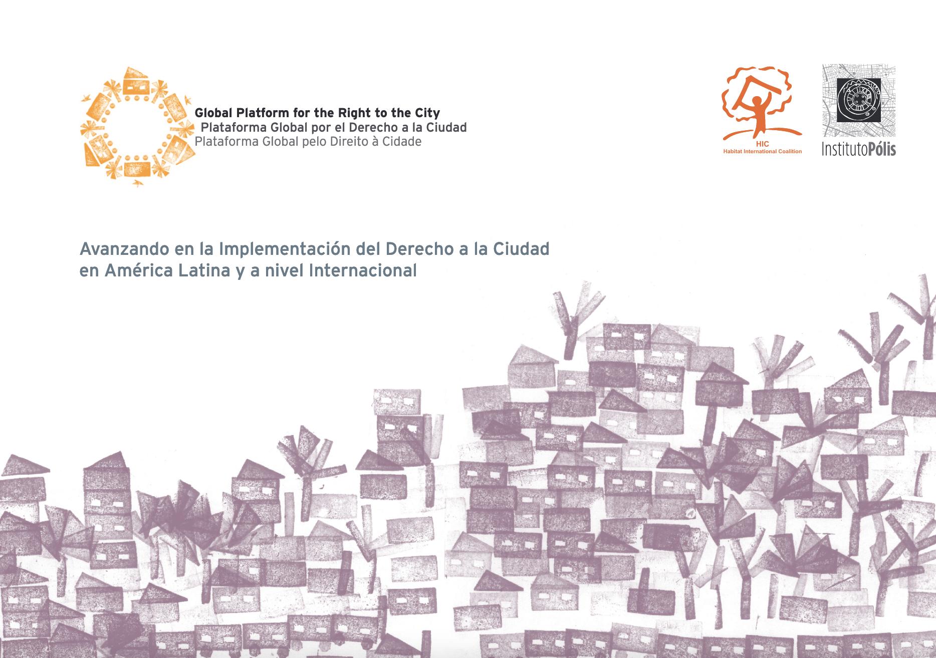 Portada Avanzando en la Implementación del Derecho a la Ciudad en América Latina y a nivel Internacional