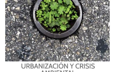 Nuevo número, Crítica Urbana 20: Urbanización y crisis ambiental