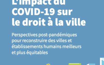 L'impact du COVID-19 sur le Droit à la Ville