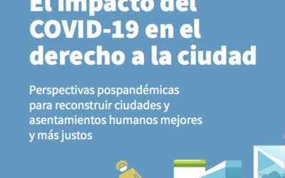 El impacto de la COVID-19 en el Derecho a la Ciudad