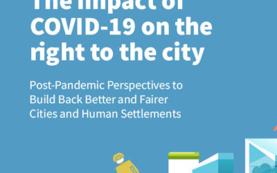 The impact of COVID-19 on the Right to the City